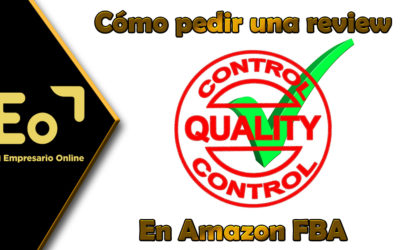 Cómo pedir review en Amazon FBA de vendedor y de productos