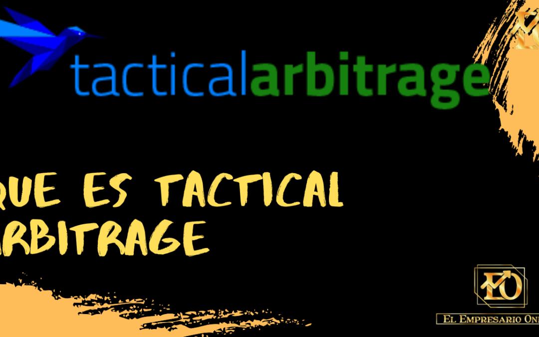 Que es Tactical Arbitrage en Español