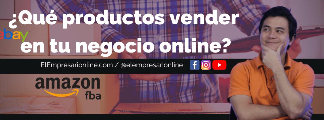 ¿Qué productos vender en tu negocio online?