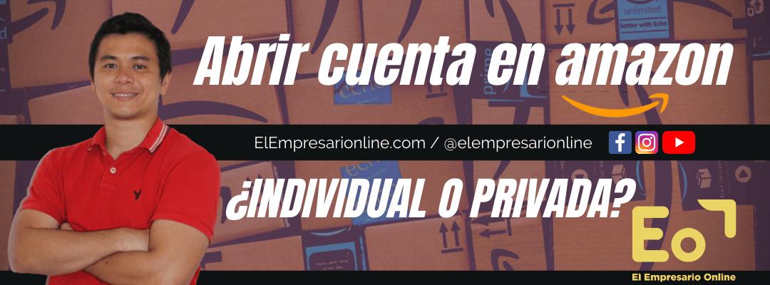 Abrir una cuenta individual o profesional en Amazon