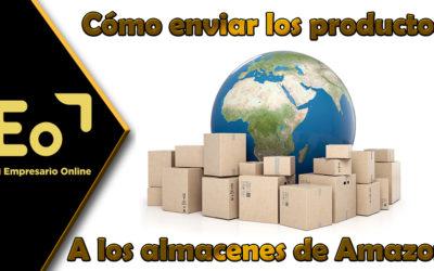 cómo enviar los productos a los almacenes de Amazon FBA