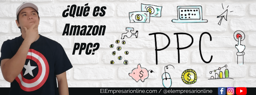 ¿Qué es Amazon PPC?