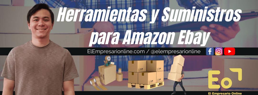 Herramientas y Suministros para Amazon Ebay