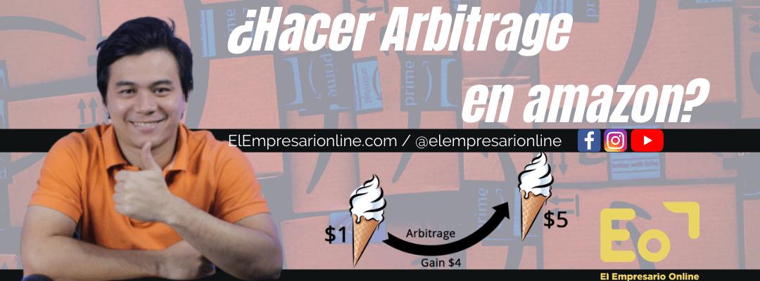 ¿Qué es y como hacer arbitrage en amazon?
